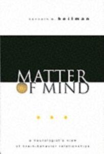 Foto Cover di Matter of Mind: A Neurologist's View of Brain-Behavior Relationships, Ebook inglese di Kenneth M. Heilman, edito da Oxford University Press