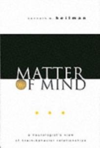 Ebook in inglese Matter of Mind: A Neurologist's View of Brain-Behavior Relationships Heilman, Kenneth M.