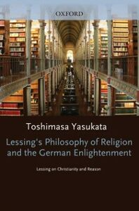 Ebook in inglese Lessing's Philosophy of Religion and the German Enlightenment Yasukata, Toshimasa