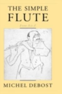 Ebook in inglese Simple Flute: From A to Z Debost, Michel