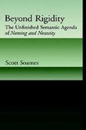 Beyond Rigidity: The Unfinished Semantic Agenda of Naming and Necessity
