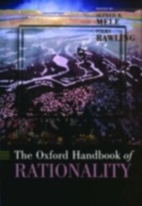 Ebook in inglese Oxford Handbook of Rationality -, -