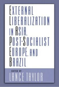 Ebook in inglese External Liberalization, Economic Performance and Social Policy -, -