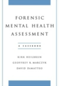 Ebook in inglese Forensic Mental Health Assessment: A Casebook DeMatteo, David , Heilbrun, Kirk , Marczyk, Geoffrey