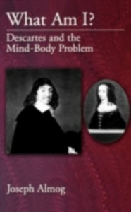 Ebook in inglese What Am I?: Descartes and the Mind-Body Problem Almog, Joseph