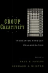 Ebook in inglese Group Creativity: Innovation through Collaboration -, -