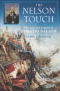 Foto Cover di Nelson Touch:The Life and Legend of Horatio Nelson, Ebook inglese di Terry Coleman, edito da Oxford University Press, USA