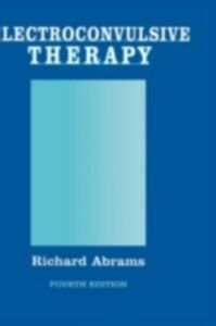 Ebook in inglese Electroconvulsive Therapy Abrams, Richard