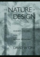 Nature of Design: Ecology, Culture, and Human Intention