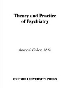 Foto Cover di Theory and Practice of Psychiatry, Ebook inglese di Bruce J. Cohen, edito da Oxford University Press