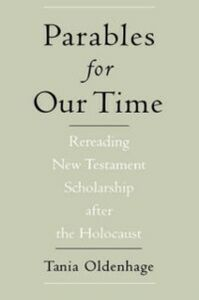 Foto Cover di Parables for Our Time Rereading New Testament Scholarship after the Holocaust, Ebook inglese di  edito da Oxford University Press