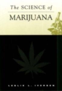 Foto Cover di Science of Marijuana, Ebook inglese di IVERSEN LESLIE L, edito da Oxford University Press