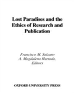 Foto Cover di Lost Paradises and the Ethics of Research and Publication, Ebook inglese di SALZANO FRANCISCO M, edito da Oxford University Press