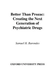 Ebook in inglese Better than Prozac H, BARONDES SAMUEL