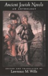 Ancient Jewish Novels: An Anthology