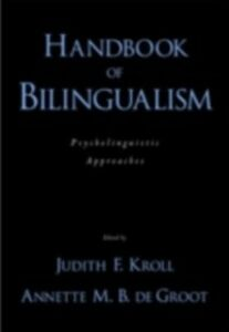 Ebook in inglese Handbook of Bilingualism: Psycholinguistic Approaches