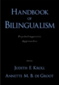 Ebook in inglese Handbook of Bilingualism: Psycholinguistic Approaches -, -