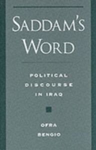 Ebook in inglese Saddam's Word Political Discourse in Iraq OFRA, BENGIO