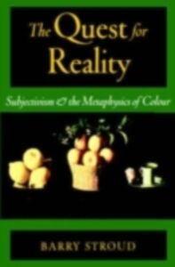 Ebook in inglese Quest for Reality: Subjectivism & the Metaphysics of Colour Stroud, Barry