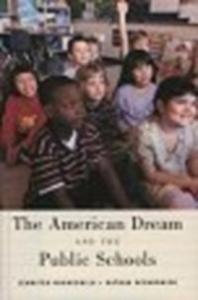 Ebook in inglese American Dream and the Public Schools Hochschild, Jennifer L. , Scovronick, Nathan