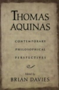 Ebook in inglese Thomas Aquinas: Contemporary Philosophical Perspectives