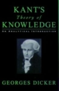 Foto Cover di Kant's Theory of Knowledge: An Analytical Introduction, Ebook inglese di Georges Dicker, edito da Oxford University Press