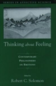 Ebook in inglese Thinking about Feeling: Contemporary Philosophers on Emotions