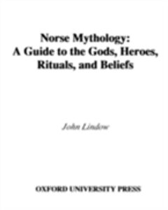 Foto Cover di Norse Mythology: A Guide to Gods, Heroes, Rituals, and Beliefs, Ebook inglese di John Lindow, edito da Oxford University Press