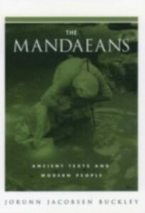 Ebook in inglese Mandaeans: Ancient Texts and Modern People Buckley, Jorunn Jacobsen