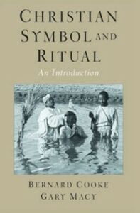 Ebook in inglese Christian Symbol and Ritual: An Introduction Cooke, Bernard , Macy, Gary