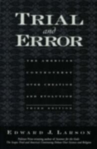 Ebook in inglese Trial and Error: The American Controversy Over Creation and Evolution Larson, Edward J.