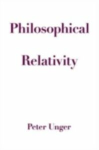 Ebook in inglese Philosophical Relativity Unger, Peter