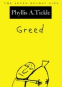 Ebook in inglese Greed: The Seven Deadly Sins Tickle, Phyllis A.