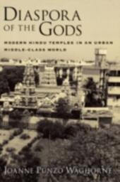 Diaspora of the Gods: Modern Hindu Temples in an Urban Middle-Class World