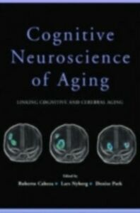 Ebook in inglese Cognitive Neuroscience of Aging Cabeza, Roberto , Nyberg, Lars , Park, Denise