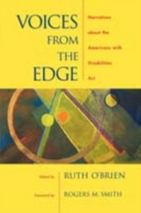 Ebook in inglese Voices from the Edge: Narratives about the Americans with Disabilities Act -, -
