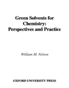 Ebook in inglese Green Solvents for Chemistry M, NELSON WILLIAM