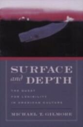 Surface and Depth: The Quest for Legibility in American Culture