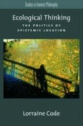 Ecological Thinking: The Politics of Epistemic Location