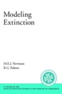 Ebook in inglese Modeling Extinction Newman, M. E. J. , Palmer, R. G.