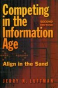 Ebook in inglese Competing in the Information Age: Align in the Sand Luftman, Jerry N.