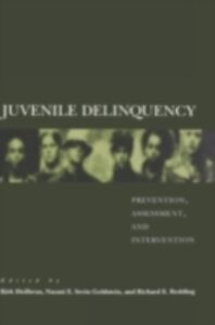 Ebook in inglese Juvenile Delinquency: Prevention, Assessment, and Intervention