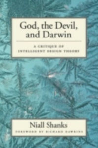 Ebook in inglese God, the Devil, and Darwin: A Critique of Intelligent Design Theory Shanks, Niall