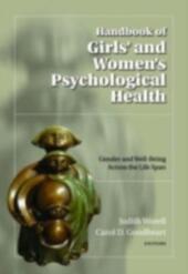 Handbook of Girls'and Women's Psychological Health