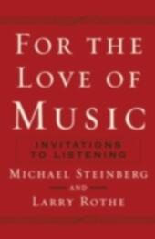 For the Love of Music: Invitations to Listening