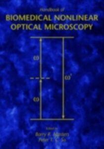 Foto Cover di Handbook of Biomedical Nonlinear Optical Microscopy, Ebook inglese di  edito da Oxford University Press