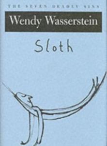 Ebook in inglese Sloth: The Seven Deadly Sins Wasserstein, Wendy
