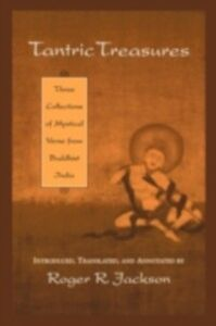Ebook in inglese Tantric Treasures: Three Collections of Mystical Verse from Buddhist India