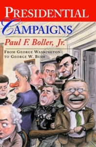 Ebook in inglese Presidential Campaigns: From George Washington to George W. Bush Boller, Paul F.