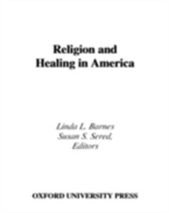 Foto Cover di Religion and Healing in America, Ebook inglese di BARNES LINDA L, edito da Oxford University Press